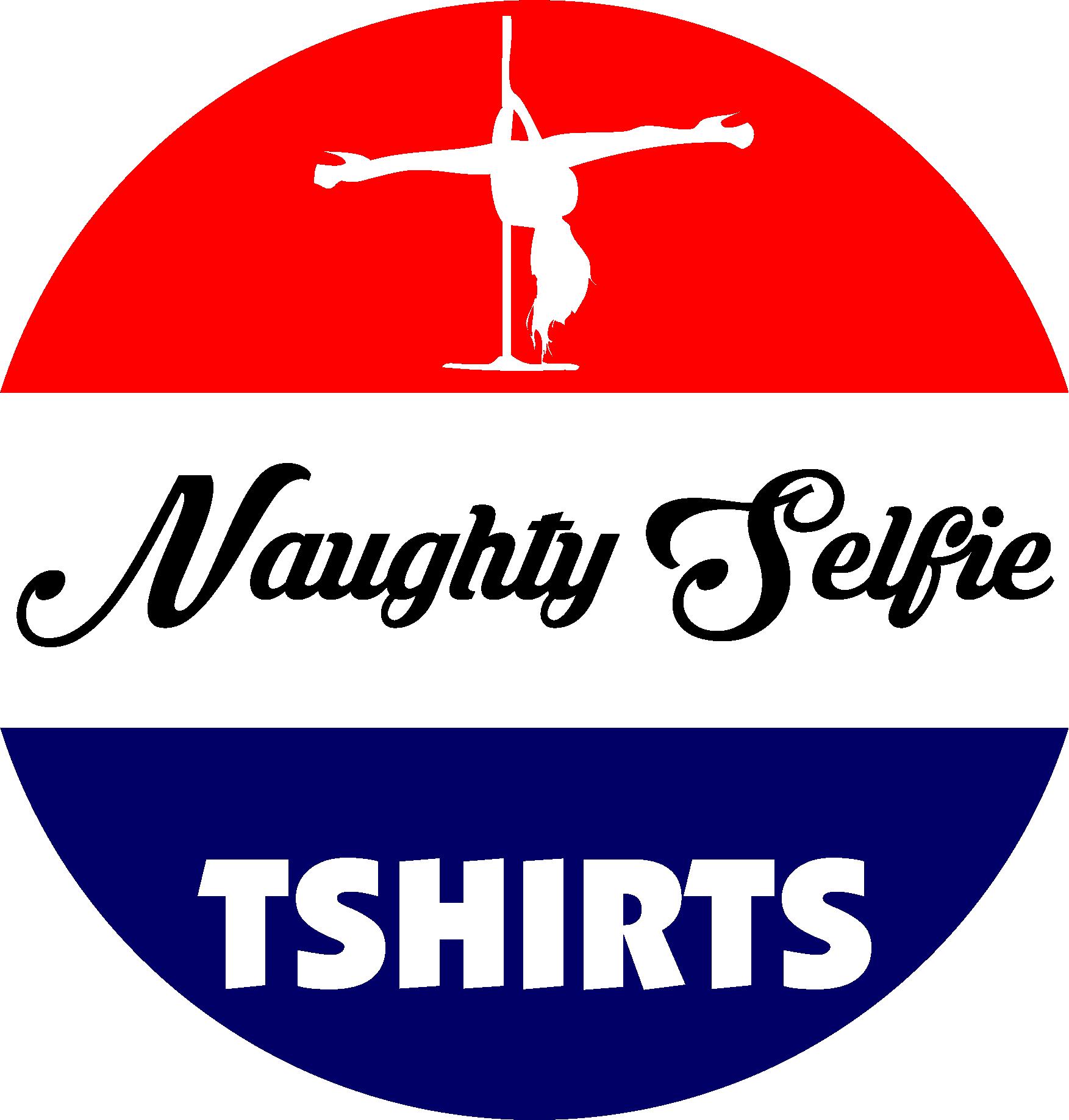 Naughty Selfie Tshirts